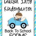 Back to School Kindergarten Forms - Cruisin' Into K