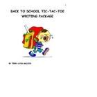 Back to School Tic Tac Toe Writing Package