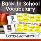 Back to School Vocabulary ~ Word Cards & Activities