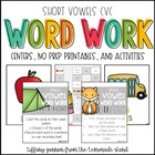 Back to School Word Work {short vowels}