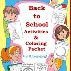 Back to School Writing Activities and Coloring Packet (Pre-k-3)