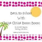 Back to School with Chicka Chicka Boom Boom