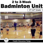Badminton Unit FREE!: A 1-2 Week Badminton Unit for 6th -1