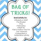 Back to School:  Bag of Tricks (Classroom Activity or Staff PD)