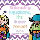 Balancing Math Equations - It's a Super Power!!