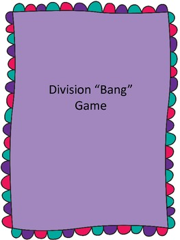 Bang! Division Fact Game