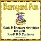 Barnyard Fun! Farm Themed Math & Literacy Activities for P