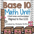 Base 10 Math Unit