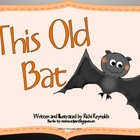 Bats: A Literacy Unit With Wings
