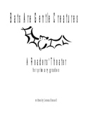 Bats Are Gentle Creatures Readers' Theater for Primary Grades