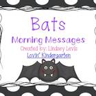 Bats- Morning Messages