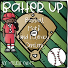 Batter Up: Common Core Math and Literacy Centers and More