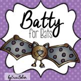 Batty for Bats