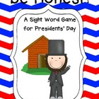 Be Honest!  A Sight Word Game for President's Day