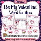 Be My Valentine- Word Families