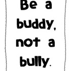 Be a Buddy Not a Bully Behavior Chart and Poster