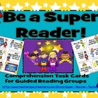 Be a SUPER Reader! Comprehension Task Cards