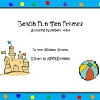Beach Fun Ten Frames- Working with Numbers 1-10