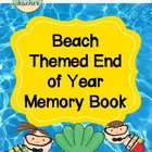 Beach Themed End of Year Memory Book