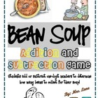 Bean Soup Addition and Subtraction Game! (Great Center or