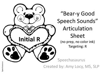 Bear-y Good Speech Articulation Practice Sheet /R/
