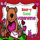 Bear-y Good Valentine (Literacy & Math Centers for Kinder)