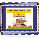 Beary Place Value Fun Unit 100 to 1,000