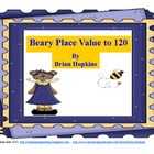 Beary Place Value Fun Unit To 120