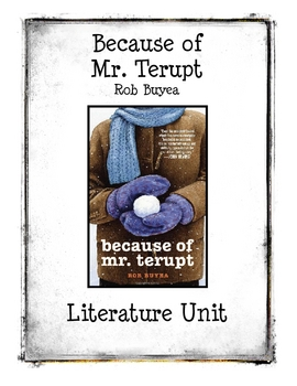 Because of Mr. Terupt by Rob Buyea Literature Unit