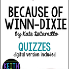 Because of Winn-Dixie:  13 Quizzes