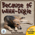 Because of Winn-Dixie Novel Unit CD~ Common Core Aligned