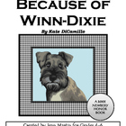 Because of Winn-Dixie, by Kate DiCamillo: A Novel Study