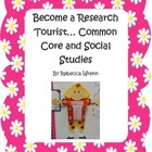 Become a  Research Tourist Social Studies and the Common Core