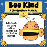 """Bee"" Kind ~ A Golden Rule Activity (with worksheets)"