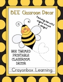 Bee Theme Classroom Decor -  With Editable Pages