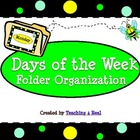 Bee Themed Days of the Week File Folder Organization