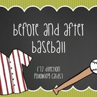 Before and After Baseball