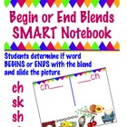 Begin or End Blend Notebook for SMART board-  ch , sh, sk, & st