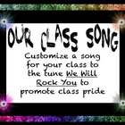 "Begin the Year with a Class Song- to the tune ""We Will Rock You"""