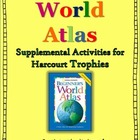 Beginner's World Atlas- Harcourt Trophies Supplemental Act