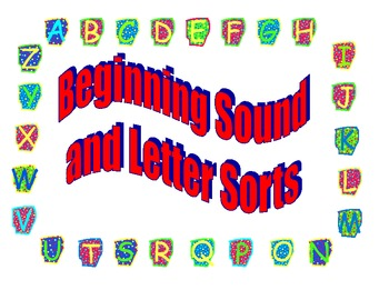 Beginning Sound and Letter Sorts for Kindergarten