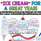 Beginning and End of the Year Craftivities: Ice Cream for