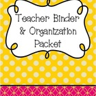 Teacher Binder & Organization Packet (Flowers & Polka Dots)