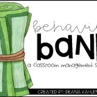 Behavior Bank {A Classroom Management System}