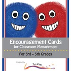 Encouragement Cards for Classroom Management (Grades 3-5)