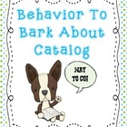 Behavior To Bark About - Dog Theme Behavior Catalog