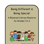 Being Different is Being Special: a Balanced Literacy Resource