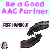 Being a Good Communication Partner to an AAC User FREE