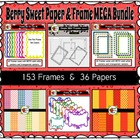 Berry Sweet Digital Papers and Frames MEGA Bundle