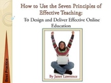 Best Practice:To Create & Deliver Effective Online Education